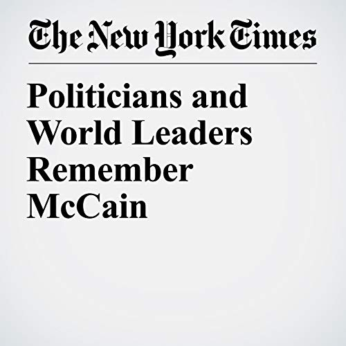 Politicians and World Leaders Remember McCain copertina