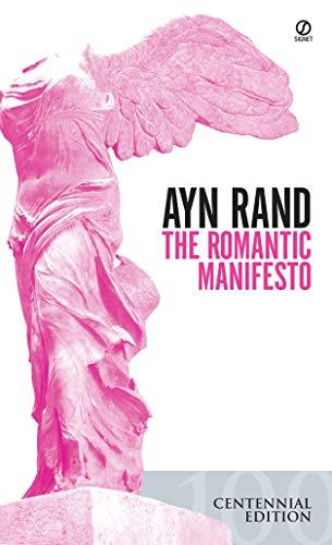 The Romantic Manifesto: A Philosophy of Literature; Revised Edition