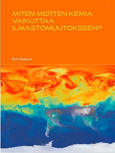 Miten merten kemia vaikuttaa ilmastomuutokseen?: Matemaattinen analyysi (Finnish Edition)