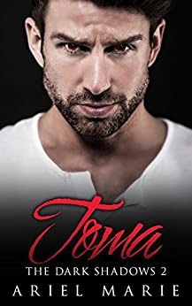 Toma (The Dark Shadows Book 2) by [Ariel Marie]