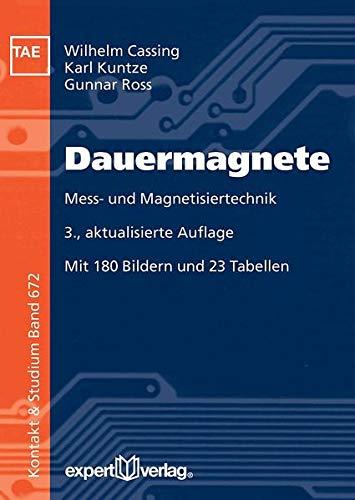 Dauermagnete: Mess- und Magnetisiertechnik (Kontakt & Studium)