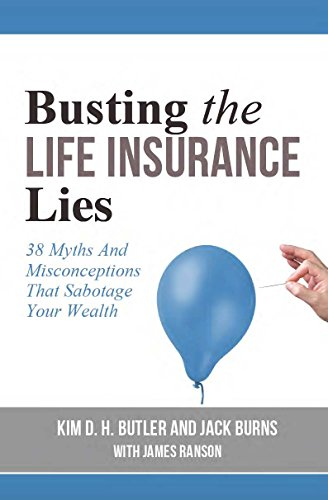 Busting the Life Insurance Lies: 38…