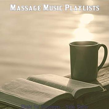 Music for Massages - Calm Guitar