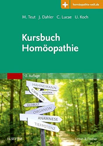 Kursbuch Homöopathie: Mit Zugang zur Medizinwelt