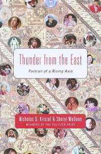 Thunder from the East by [Nicholas D. Kristof, Sheryl WuDunn]