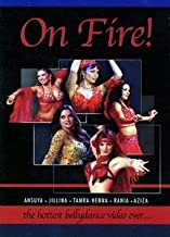 On Fire: Hottest Bellydance Ever
