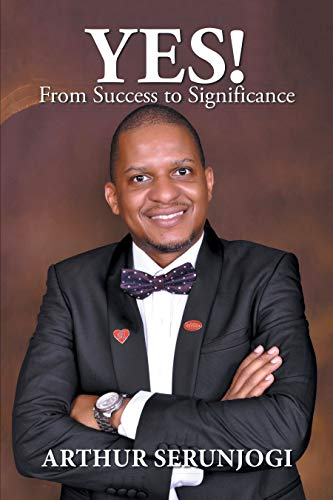 Yes!: From Success to Significance (English Edition)
