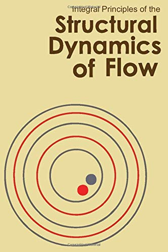 Integral Principle of the Structural Dynamics of Flow Notebook: 100 pages | 6' x 9' | Collage Lined Pages | Journal | Diary