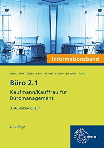 Büro 2.1- Informationsband - 3. Ausbildungsjahr: Kaufmann/Kauffrau für Büromanagement