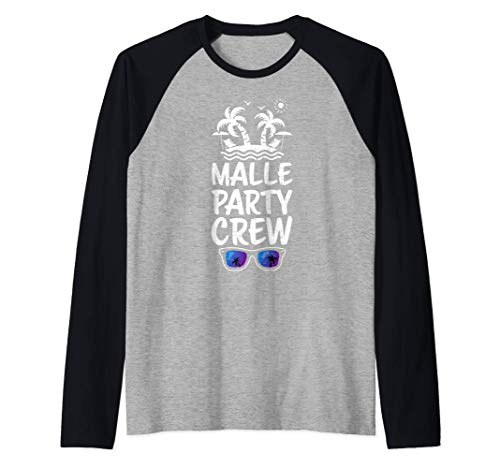 vacaciones partido: Malle Party Crew - Mallorca Camiseta Manga Raglan