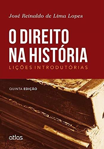 O Direito Na História: Lições Introdutórias
