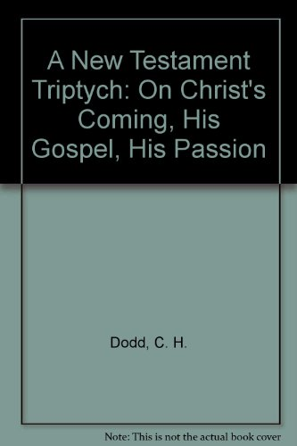A New Testament Triptych on Christ