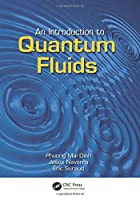 An Introduction to Quantum Fluids
