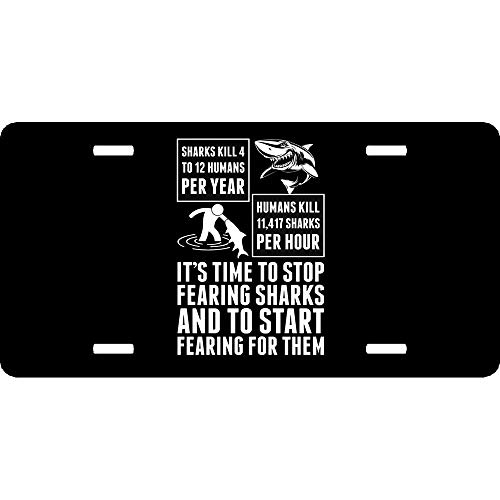 Custom License Plates Plaque d'immatriculation Avant en Aluminium avec 4 Trous (30,5 x 15,2 cm), Sharks Kill 4 to 12 Humans per Year Humans Kill Sharks, 12 x 6 inch