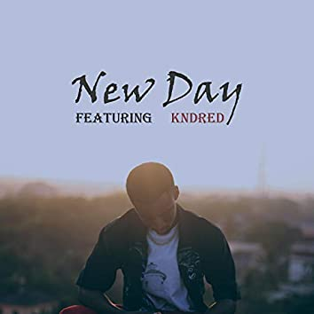 New Day (feat. Kndred)