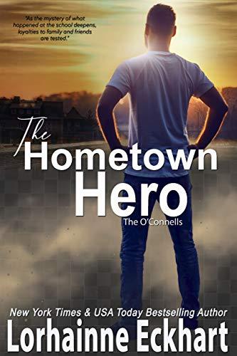 El héroe de su ciudad natal (Los O'Conell 7) de Lorhainne Eckhart