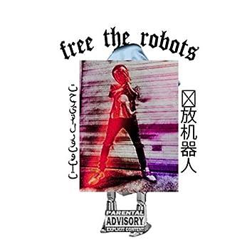 Free The Robots: FTR II