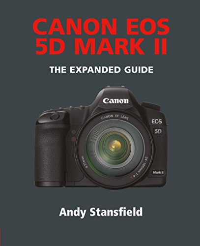Canon EOS 5D Mark II (The Expanded Guide) (English Edition)