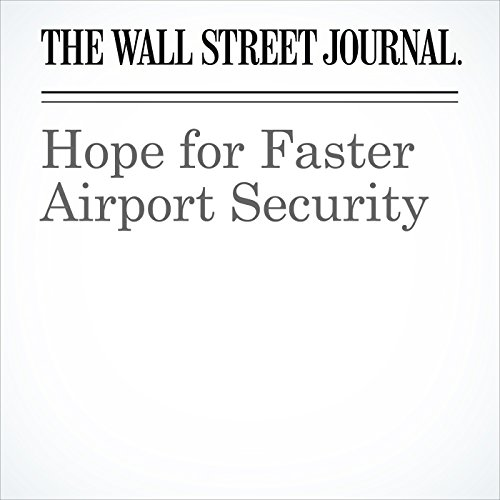 Hope for Faster Airport Security copertina