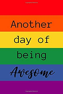 Another Day Of Being Awesome: Rainbow Note Book / Journal, 6