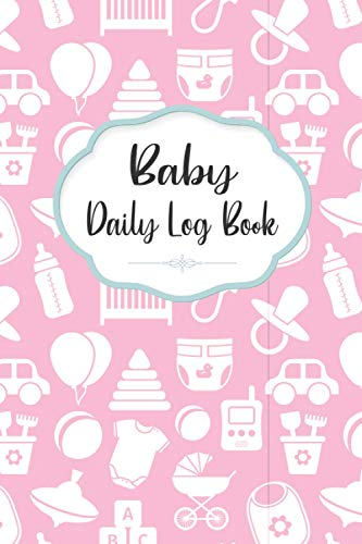 Baby Daily Log Book: This Baby Breastfeeding Log Book Gifts for Dad and Mom. Breastfeeding Baby Daily Log Book to track Breastfeeding, Sleep Times for parents, Diaper. Daily Baby's Log Book Gifts