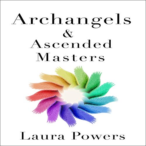 Archangels and Ascended Masters audiobook cover art
