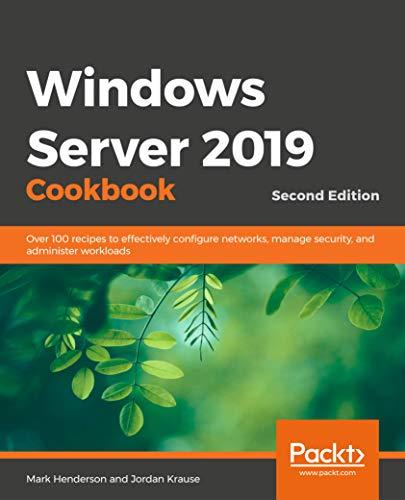 Windows Server 2019 Cookbook - S...