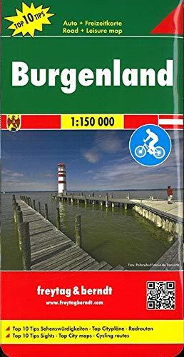 Burgenland, Autokarte 1:150.000, Top 10 Tips: Auto-Rad-Freizeitkarte, Top 10 Tips - Maßstab 1:150.000 (Freytag und Berndt Auto-Rad-Freizeitkarten (OER))