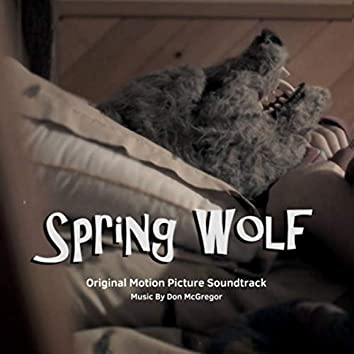 Spring Wolf (Original Motion Picture Soundtrack)