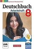 Deutschbuch Gymnasium 8. Schuljahr. Arbeitsheft mit Lösungen und Übungs-CD-ROM. Rheinland-Pfalz