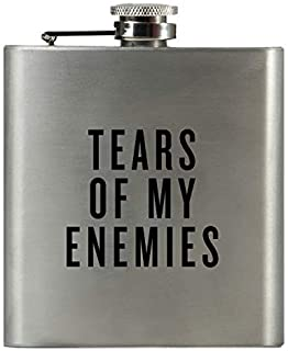 TEARS OF MY ENEMIES | Damn Fine Hip Flask | 6oz Stainless Steel | Funny Men's, Bachelor, Liquor Guy Gift for Whiskey Lovers | Unique Guy and Military Flasks