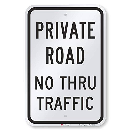 SmartSign 3M Engineer Grade Reflective Sign, Legend 'Private Road No Thru Traffic', 18' high x 12' wide, Black on White