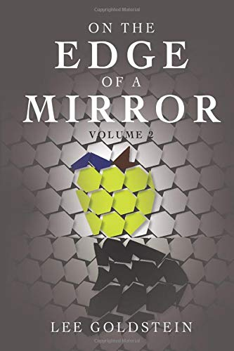 On the Edge of a Mirror: Volume 2
