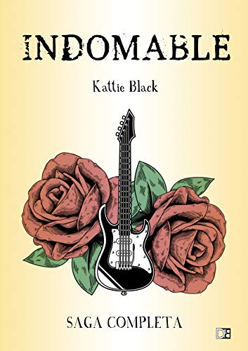 Indomable: Saga completa: Irresistible. Incontrolable. Invencible (Saga Indomable) de [Kattie  Black, Dirty Books]