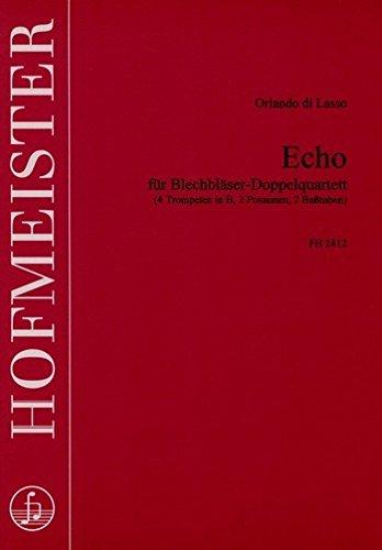 Echo: für 4 Trompeten, 2 Posaunen und 2 Tuben