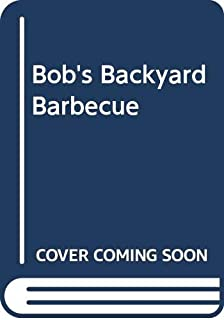 BOBS BACKYARD BARBECUE (ON THE MARK BOOKS LEVEL J)