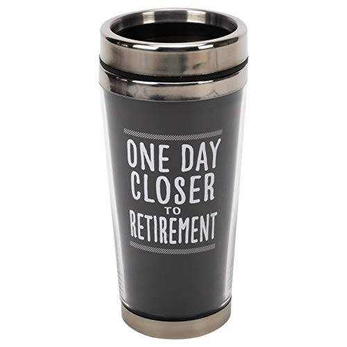One Day Closer To Retirement Black 16 ounce Stainless Steel Travel Tumbler Mug with Lid