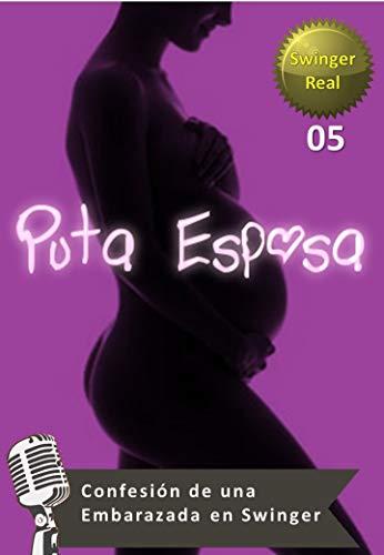 Puta Esposa - Confesión de una Embarazada en Swinger: Una mujer es caso obligada asistir a una reunión de intercambios de pareja donde conocerá a un hombre especial, esta se auto-embarazada