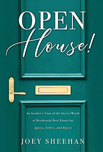 Real Estate Investing Books! - Open House!: An Insider's Tour of the Secret World of Residential Real Estate for Agents, Sellers, and Buyers