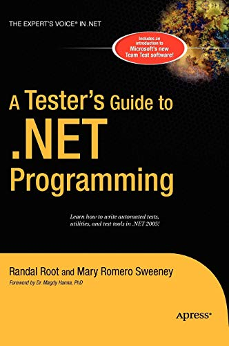 A Tester\'s Guide to .NET Programming (Expert\'s Voice)