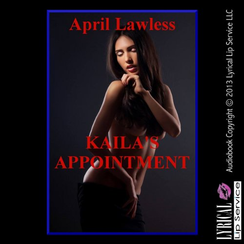 Kaila's Appointment audiobook cover art
