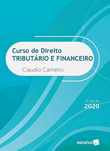 Curso de Direito Tributário e Financeiro - 9ªª edição de 2020