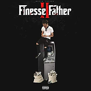 Finesse Father II