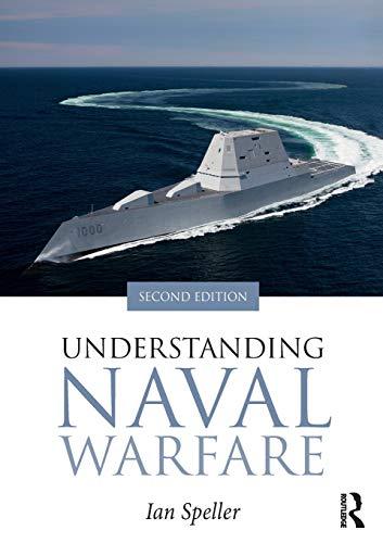 Download Understanding Naval Warfare 0415786339