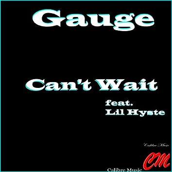 Can't Wait (feat. Lil' Hyste)