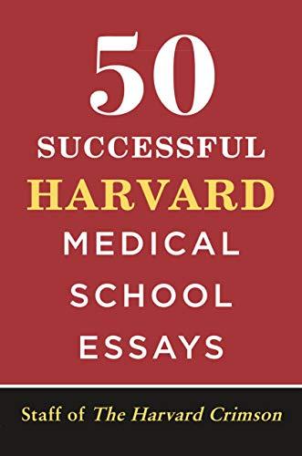 50 Successful Harvard Medical School Essays