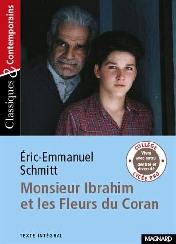 Monsieur Ibrahim Et Les Fleurs Du Coran (French Edition) by Eric-Emmanuel Schmitt(2006-06-26)