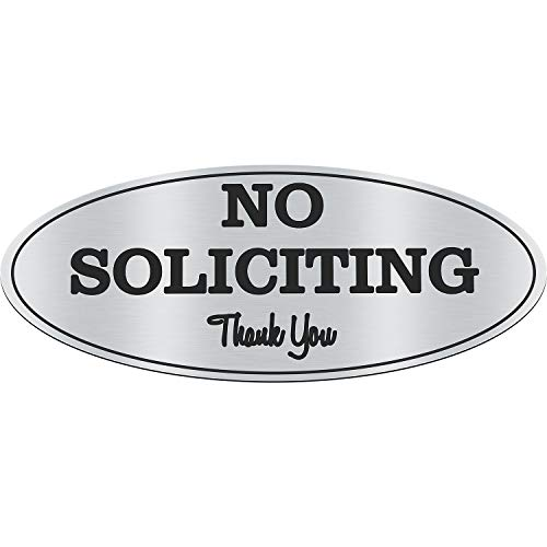 No Soliciting Sign Self-Adhesive Signboard Oval Silver Sign Board for Keeping Unwanted Visitors Away (1 Piece)