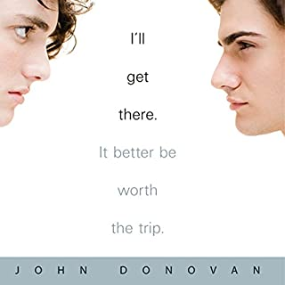 I'll Get There. It Better Be Worth the Trip. audiobook cover art