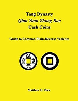 Tang Dynasty Qian Yuan Zhong Bao Cash Coins  Guide to Common Plain-Reverse Varieties